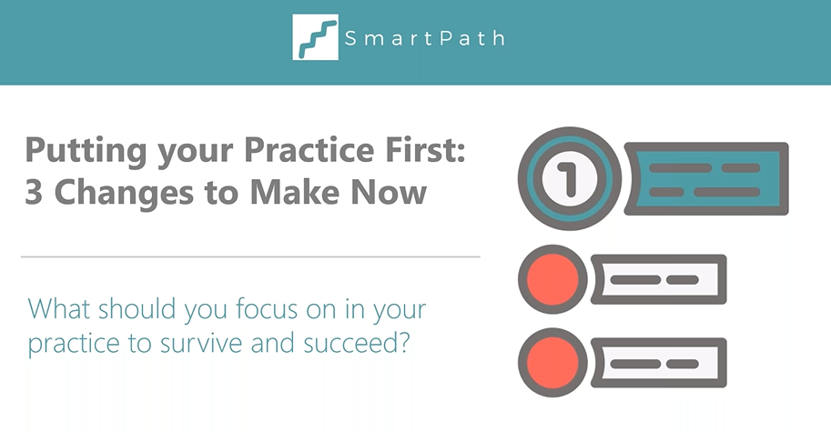 Putting your Practice First: 3 Changes to Make Now